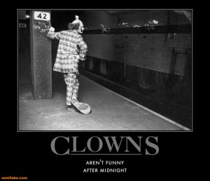 not-real-funny-from-either-clowns-king-demotivational-posters-1342194687_zps291437bf