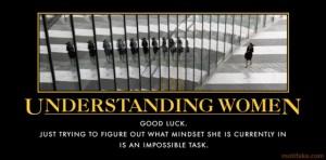 understanding-women-oxymoron-day-women-demotivational-poster-1281024641